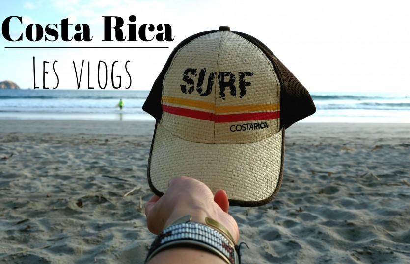 Le Costa Rica en VLOG