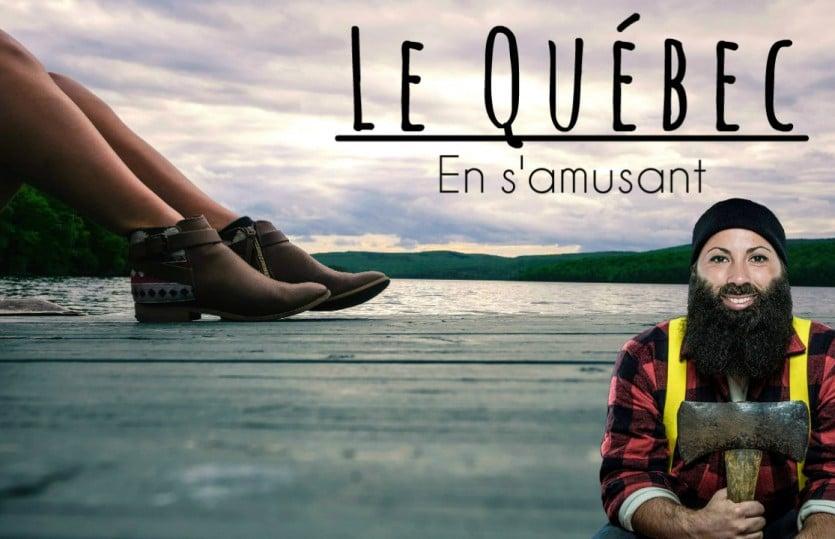 Les Québec en s'amusant